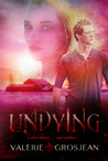Undying (Undying, #1)