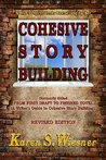 Cohesive Story Building