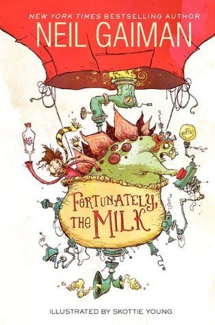 Fortunately, the Milk - Neil Gaiman