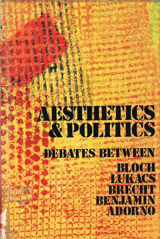 Aesthetics and Politics by Ernst Bloch