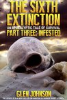 Infested (The Sixth Extinction, #3)