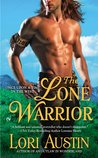 The Lone Warrior (Once Upon a Time in the West, #3)