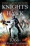 Knights of the Hawk (The Bloody Aftermath of 1066, #3)