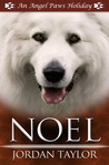 Noel (Angel Paws Holiday, #2)