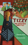 Tizzy, the Christmas Shelf Elf (Santa's Izzy Elves, #1)