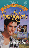 The Fall of Shane MacKade by Nora Roberts