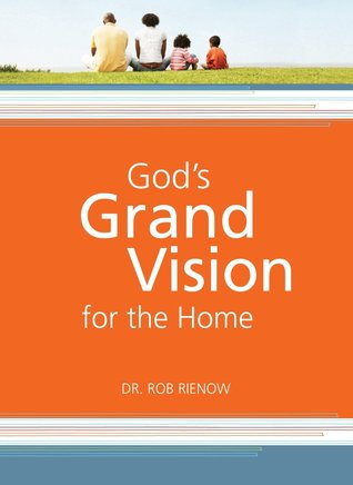 God's Grand Vision for the Family