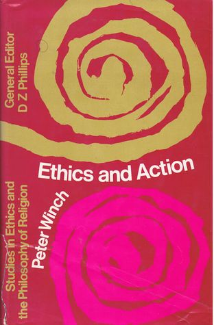 Ethics and Action (Studies in Ethics and the Philosophy of Religion)
