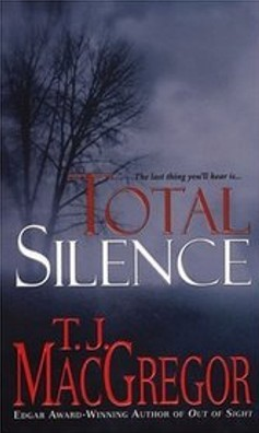 Total Silence by T.J. MacGregor