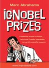 Ignobel Prizes: The Annals of Improbable Research