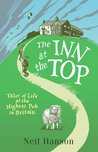 The Inn at the Top: Life at the Highest Inn in Great Britain
