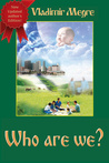 Who Are We? (The Ringing Cedars of Russia, #5)
