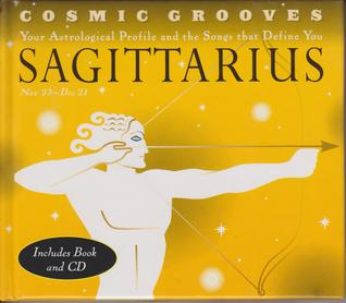 Cosmic Grooves-Sagittarius: Your Astrological Profile and the Songs that Define You