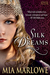 Silk Dreams (Songs of the North, #3)
