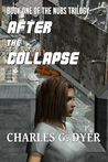 After the Collapse (The Nubs Trilogy Book 1)