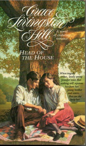 Head of the House by Grace Livingston Hill