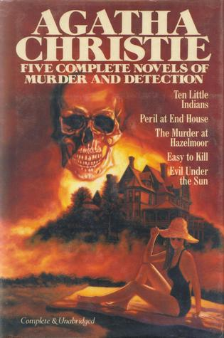 Five Complete Novels of Murder and Detection by Agatha Christie
