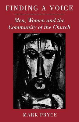 Finding a Voice: Men, Women and the Community of the Church