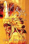 The Ol-Kai People: A Story from the Land of the Six Peoples