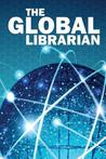 The Global Librarian by Acrlny & Metro