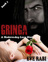GRINGA - In the Clutches of a Ruthless Drug Lord (#1)