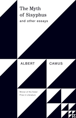 The Myth of Sisyphus: And Other Essays