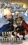 Morning's Journey by Kim Iverson Headlee