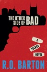 The Other Side of Bad