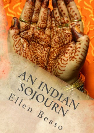 An Indian Sojourn: One Woman's Spiritual Experience of Travel & Volunteering