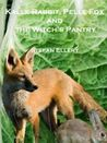 Kalle Rabbit, Pelle Fox and the Witch's Pantry