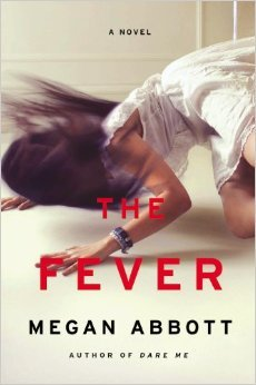 The Fever by Megan Abbott — Reviews, Discussion, Bookclubs, Lists