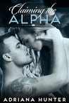 Claiming The Alpha (Wild Obsession, #2)