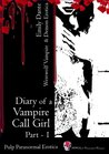 Diary of a Vampire Call Girl - Part 1