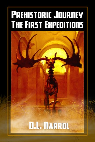 Prehistoric Journey: The First Expeditions (The First Expeditions #1)