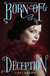 Born of Deception (Born of Illusion, #2)
