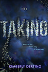 The Taking by Kimberly Derting