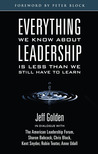 Everything We Know about Leadership: Is Less Than We Still Have to Learn