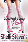 Good Girl Gone Plaid (The McLaughlins, #1)
