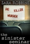 The Sinister Seminar (Events To Die For #1)