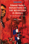 Edmund Burke's Reflections on the Revolution in France: New Interdisciplinary Essays