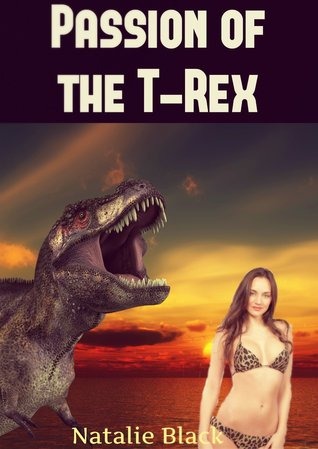 Passion of the T-Rex