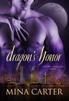 Dragon's Honor (Paranormal Protection Agency, #6)