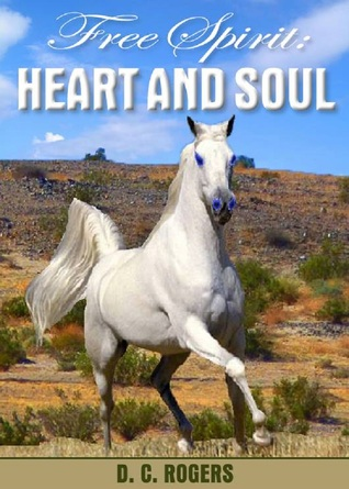 Free Spirit: Heart and Soul