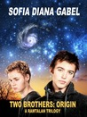 Two Brothers: Origin (A Ramtalan Trilogy, #1)
