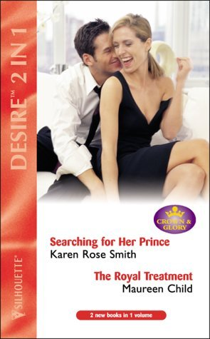 Searching For Her Prince / The Royal Treatment