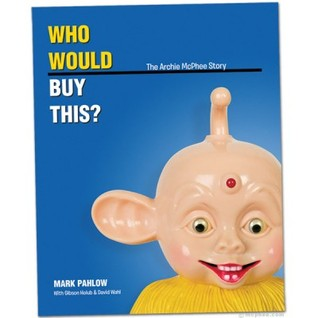 Who Would Buy This? by Mark Pahlow