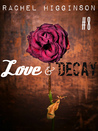 Love and Decay, Episode Eight (Love and Decay, #8)