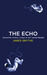 The Echo (The Anomaly Quart...