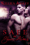 Safe in Your Arms