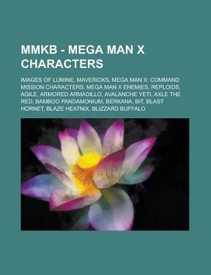 Mmkb - Mega Man X Characters: Images of Lumine, Mavericks, Mega Man X: Command Mission Characters, Mega Man X Enemies, Reploids, Agile, Armored Arma